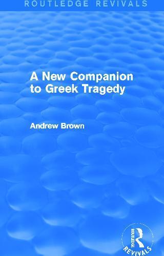 A New Companion toGreekTragedy