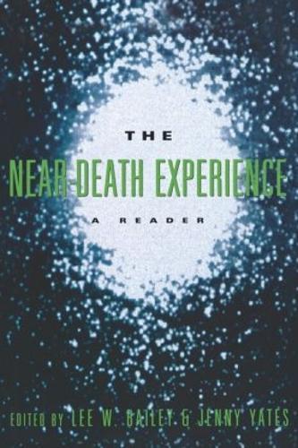 The Near-Death Experience:AReader