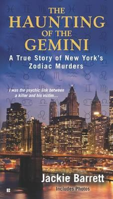 The Haunting of the Gemini: A True Story of New York'sZodiacMurders