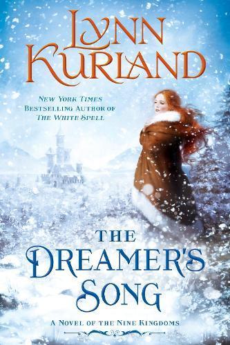 The Dreamer's Song: A Novel of theNineKingdoms