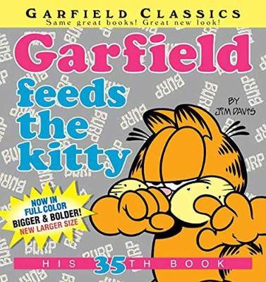 Garfield Feeds the Kitty: His 35th Book
