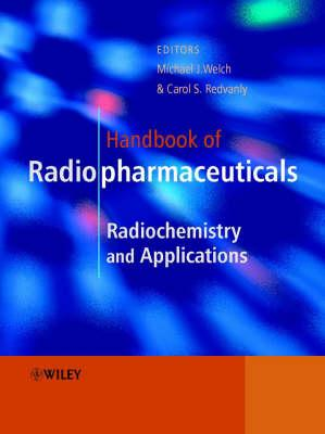 Handbook of Radiopharmaceuticals: Radiochemistry and Applications
