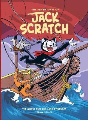 The Adventures of Jack Scratch: The Quest for the Hiss-Paniola!