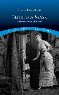 Behind a Mask: A ShortStoryCollection