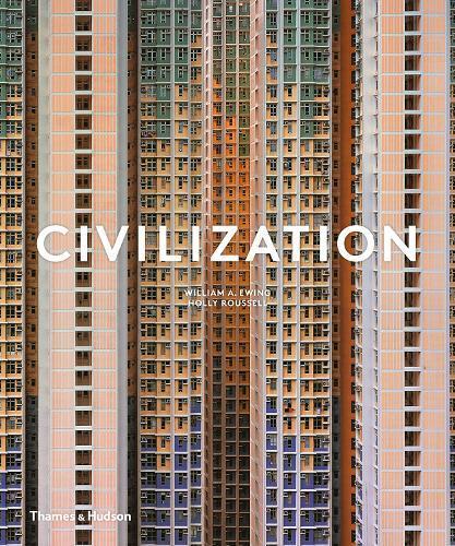 Civilization: The Way WeLiveNow