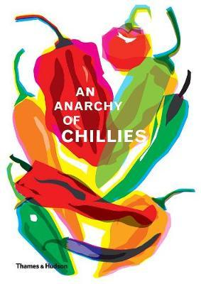 An Anarchy of Chillies