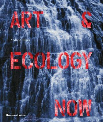 Art & Ecology Now