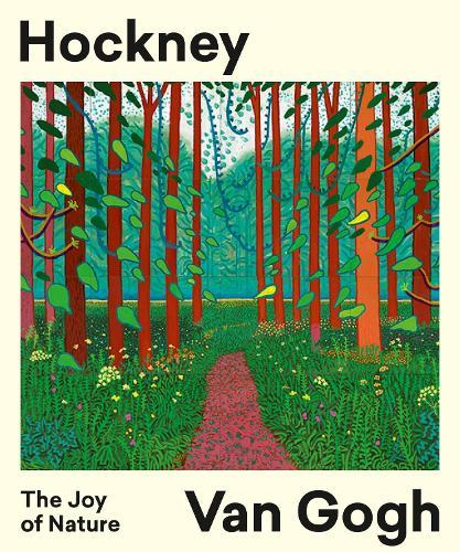Hockney -- Van Gogh: The Joy of Nature