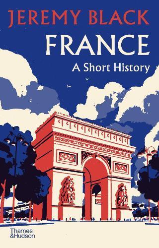 France: AShortHistory