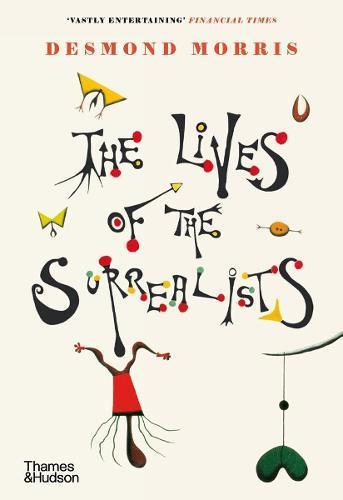The Lives of the Surrealists
