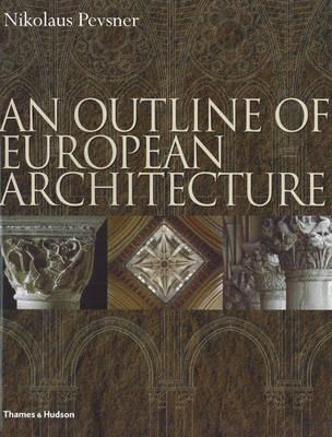 An Outline ofEuropeanArchitecture