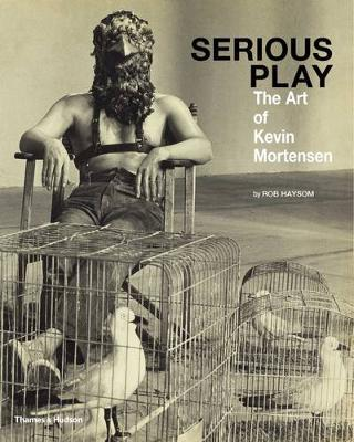 Serious Play: The Art of Kevin Mortensen