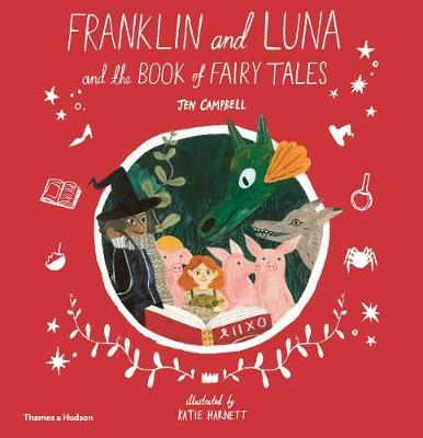 Franklin and Luna and the Book ofFairyTales