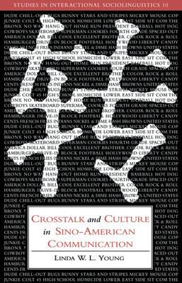 Crosstalk and Culture inSino-AmericanCommunication