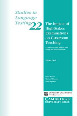 The Impact of High-Stakes Examinations on Classroom Teaching: A Case Study Using Insights from Testing andInnovationTheory