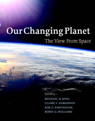 Our Changing Planet: The ViewfromSpace