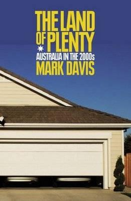 The Land of Plenty: Australia in the 2000s