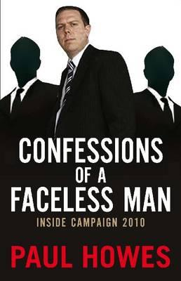 Confessions Of A Faceless Man: InsideCampaign2010