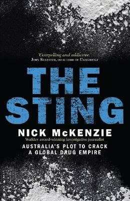 The Sting: Australia's Plot to Crack a Global Drug Empire