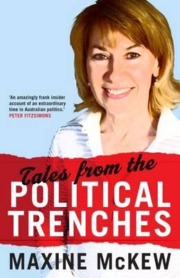 Tales from thePoliticalTrenches