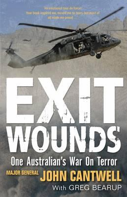 Exit Wounds Updated Edition: One Australian's WarOnTerror
