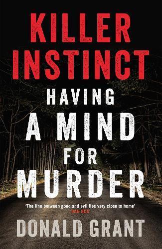Killer Instinct: Having a MindforMurder