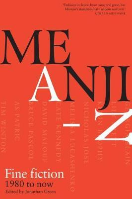 Meanjin A-Z: Fine Fiction 1980 to now