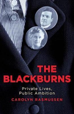 The Blackburns: Private Lives, Public Ambitions