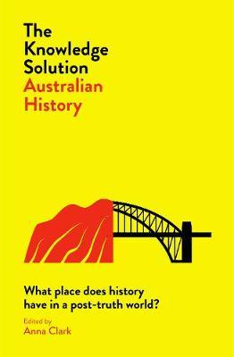 The Knowledge Solution:AustralianHistory
