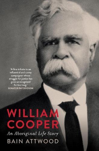 William Cooper: An Aboriginal Life Story