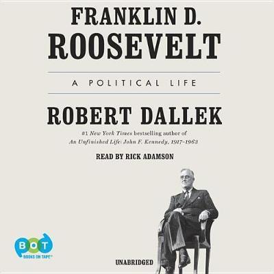 Franklin D. Roosevelt: APoliticalLife