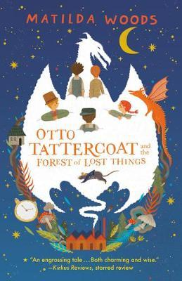 Otto Tattercoat and the Forest ofLostThings