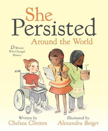 She Persisted AroundtheWorld