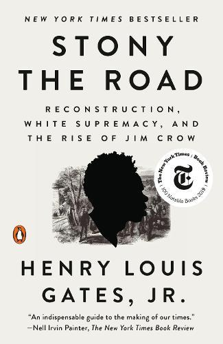 Stony The Road: Reconstruction, White Supremacy, and the Rise ofJimCrow
