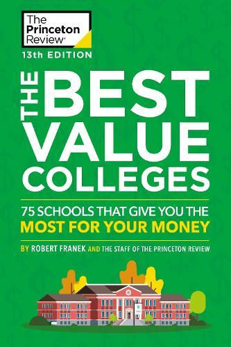 The Best Value Colleges, 2020 Edition: 75 Schools that Give You the Most for Your Money