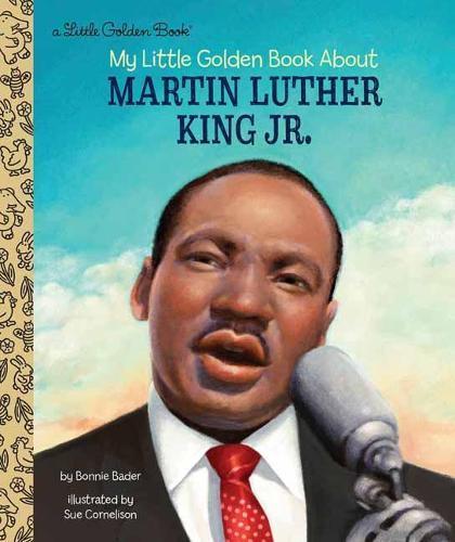 My Little Golden Book About Martin LutherKingJr.