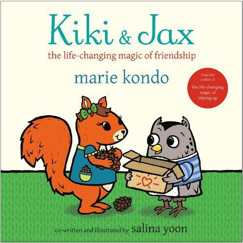 Kiki & Jax: The Life-Changing MagicofFriendship