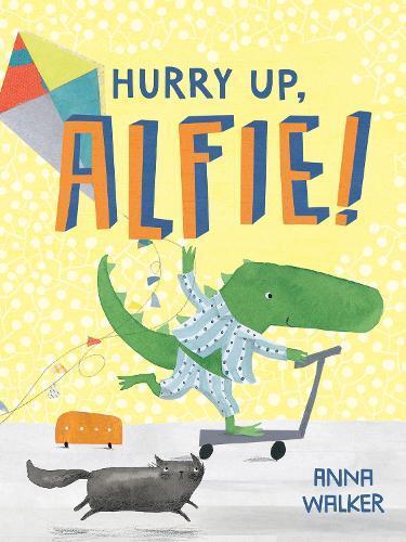 HurryUp,Alfie!