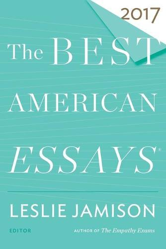 The Best AmericanEssays2017