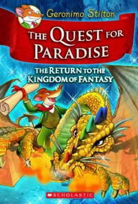 Geronimo Stilton and the Kingdom of Fantasy: Quest forParadise(#2)