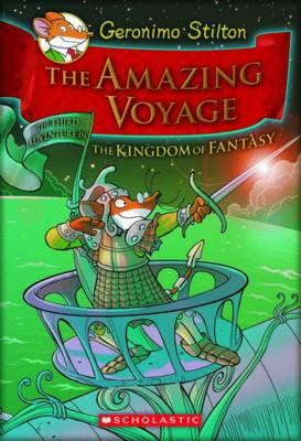 Geronimo Stilton and the Kingdom of Fantasy: Amazing Voyage (#3)