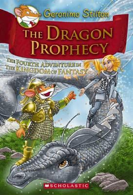 Geronimo Stilton and the Kingdom of Fantasy: Dragon Prophecy (#4)