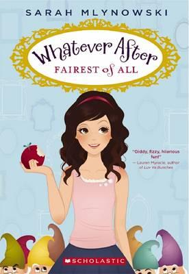 Whatever After: #1 Fairest of All