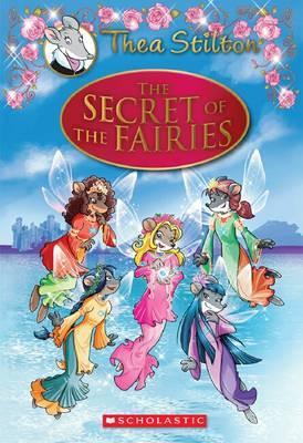 Thea Stilton Se #2: the Secret oftheFairies