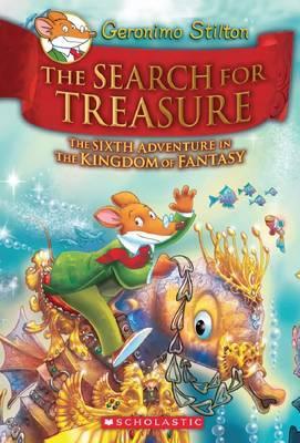 Geronimo Stilton and the Kingdom of Fantasy: Search forTreasure(#6)