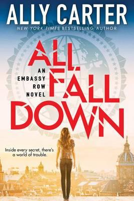 All Fall Down (Embassy Row, Book 1),Volume1