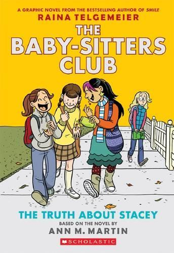 The Truth about Stacey (The Baby-Sitters Club, Graphic Novel 2)