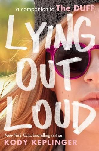 Lying Out Loud: A Companion totheDuff