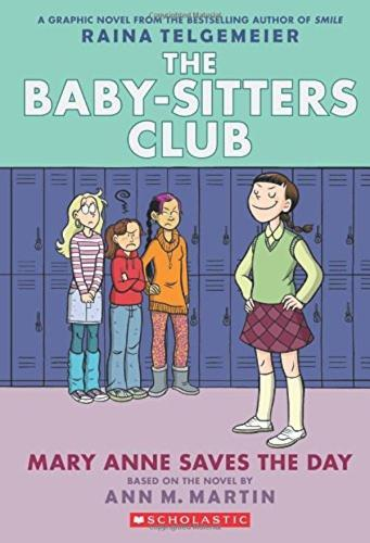 Mary Anne Saves the Day (The Baby-Sitters Club, Graphic Novel 3)