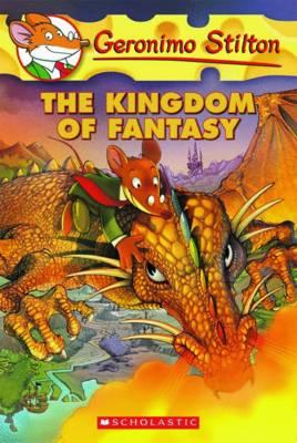Geronimo Stilton and the Kingdom of Fantasy (Book 1)